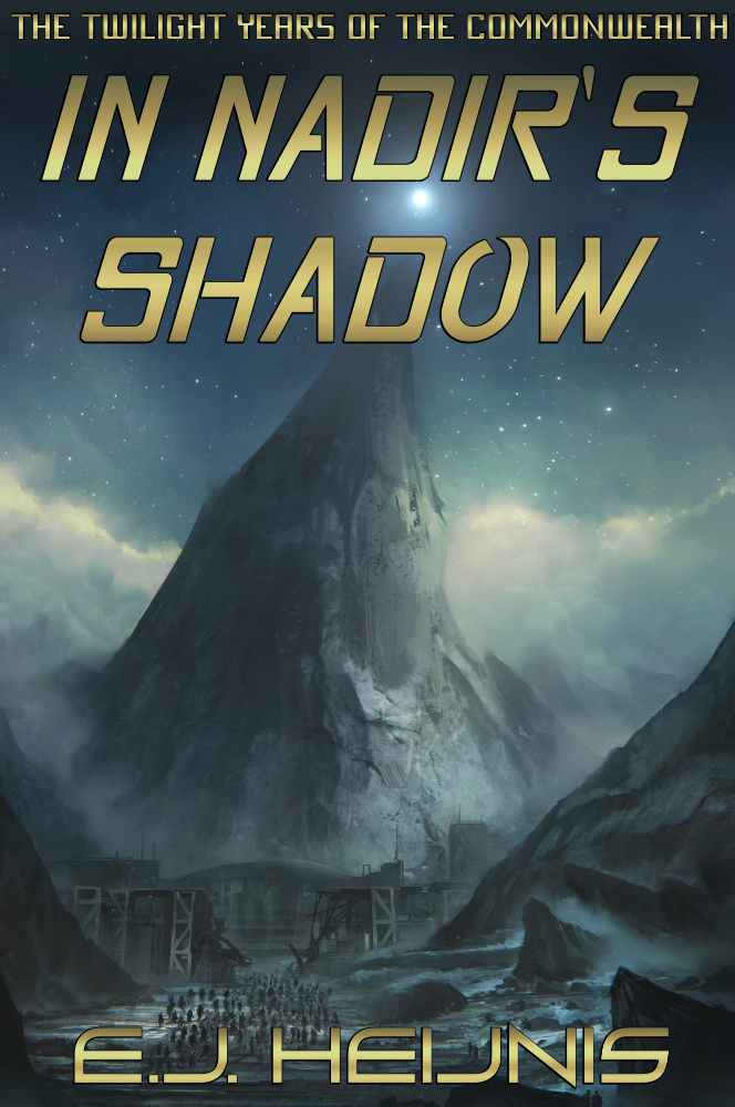 In Nadir's Shadow (The Twilight Years of the Commonwealth, Book One)